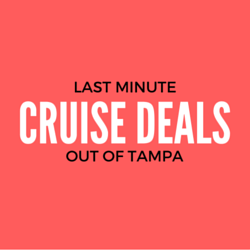 last minute cruises from tampa